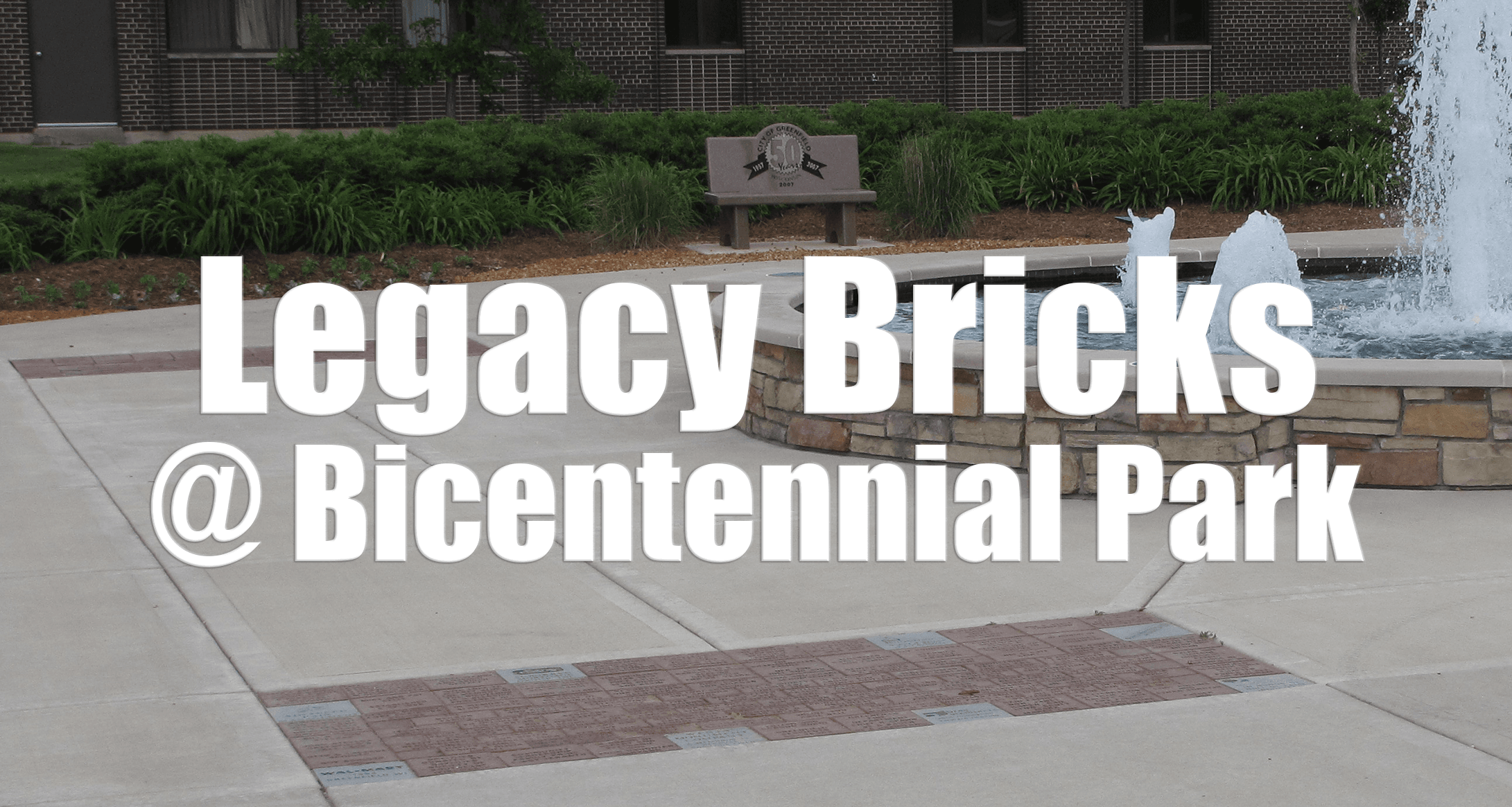 Legacy Bricks at Bicentennial Park