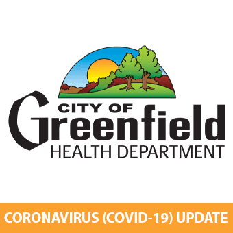 Greenfield Health Department Coronavirus COVID-19 Update